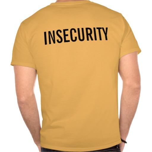 insecurity_tshirts-r969a8dd0d70e4c15928ffbe5a633207a_80452_512