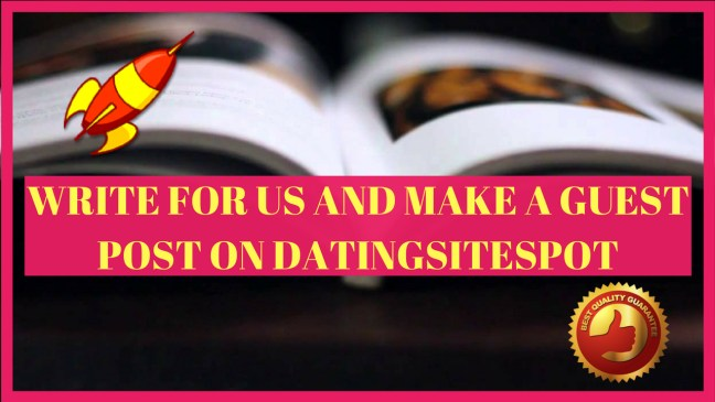 guest post on datingsitespot