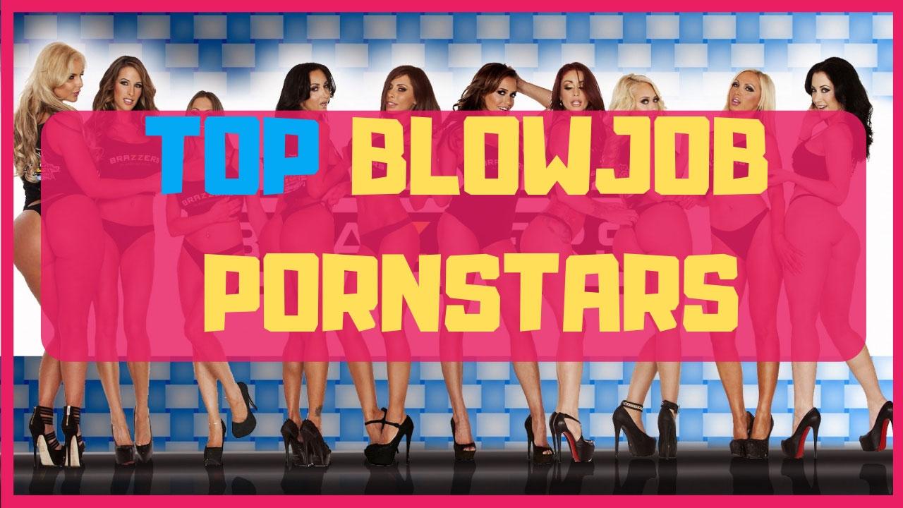 Top 10 blowjobs