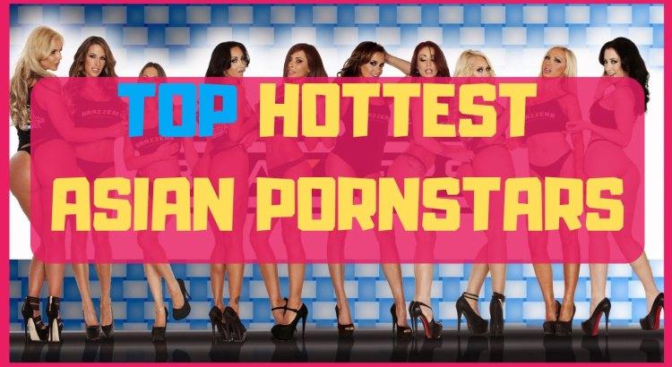 top hottest asians pornstars