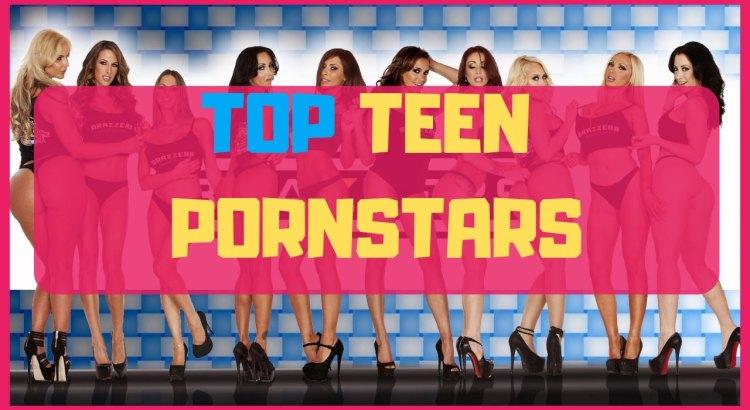 top teen pornstars