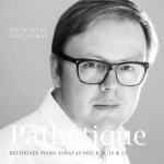 Cover : Pathetique. Beethoven Piano Sonatas Nos. 8, 9, 10 & 13