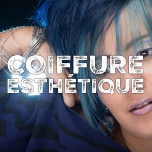COIFFURE - ESTHETIQUE