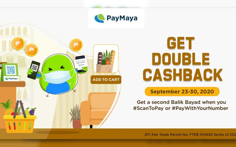 Get Double Cashback From Paymaya On September 23 30 2020