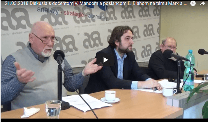 Vladimír Manda a Ľuboš Blaha prednášali o Marxovi