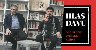 HLAS DAVU - Ako sa dnes vydávajú knihy?