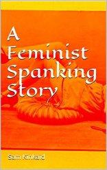 a-feminist-spanking-story