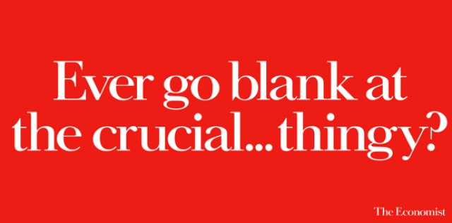 'Ever Go Blank' The Economist, Dave Dye, 48 sheet, AMV/BBDO