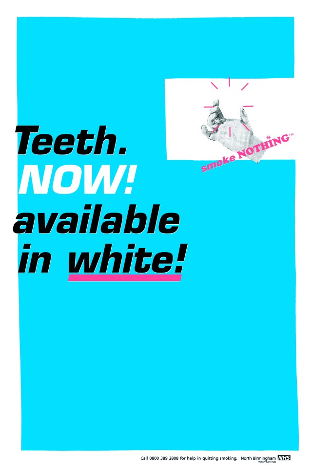'Teeth. Now Available' NHS, CDD.jpg