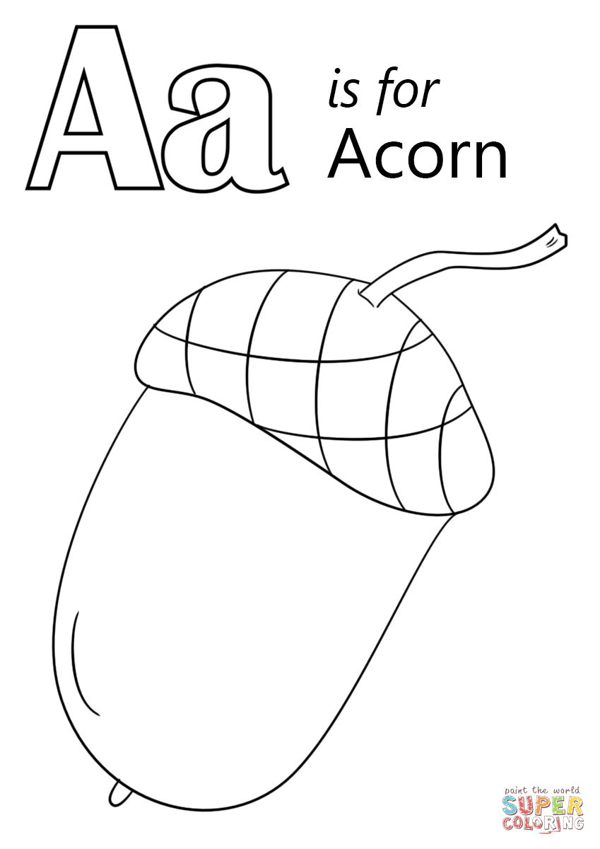 Acorn Coloring Pages Letter A Is For Acorn Coloring Page Free Printable Coloring Pages
