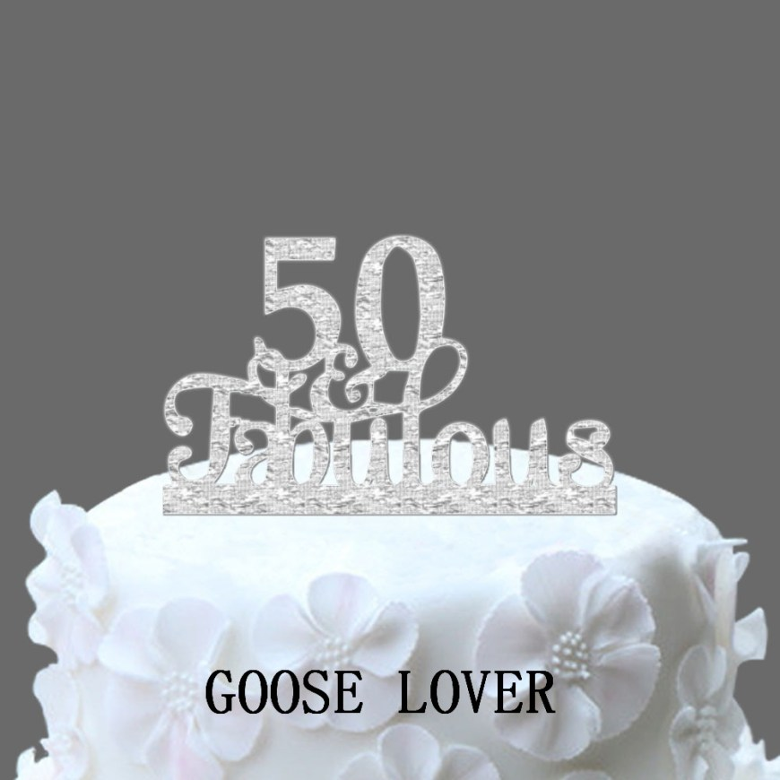 Fabulous Birthday Cakes 50th And Fabulous Cake Topper 50th Birthday Cake Decoration Acrylic