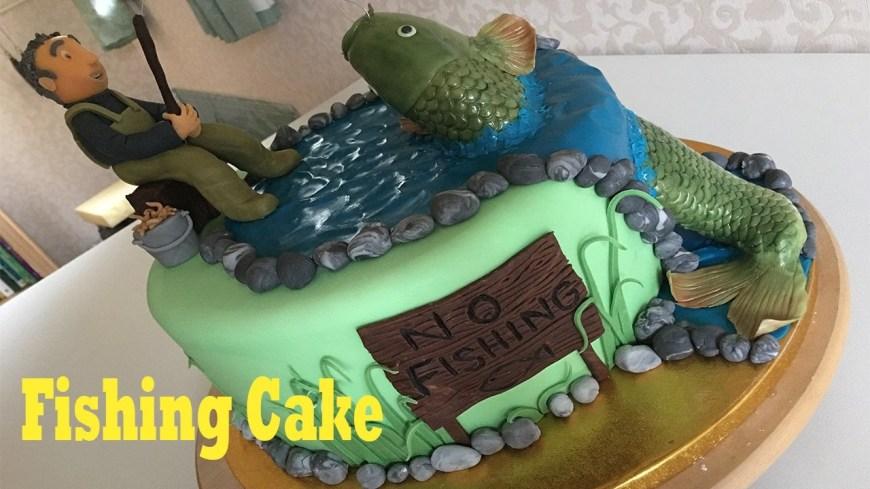 Fishing Birthday Cake Fish Fishing Fisherman Birthday Cake Youtube