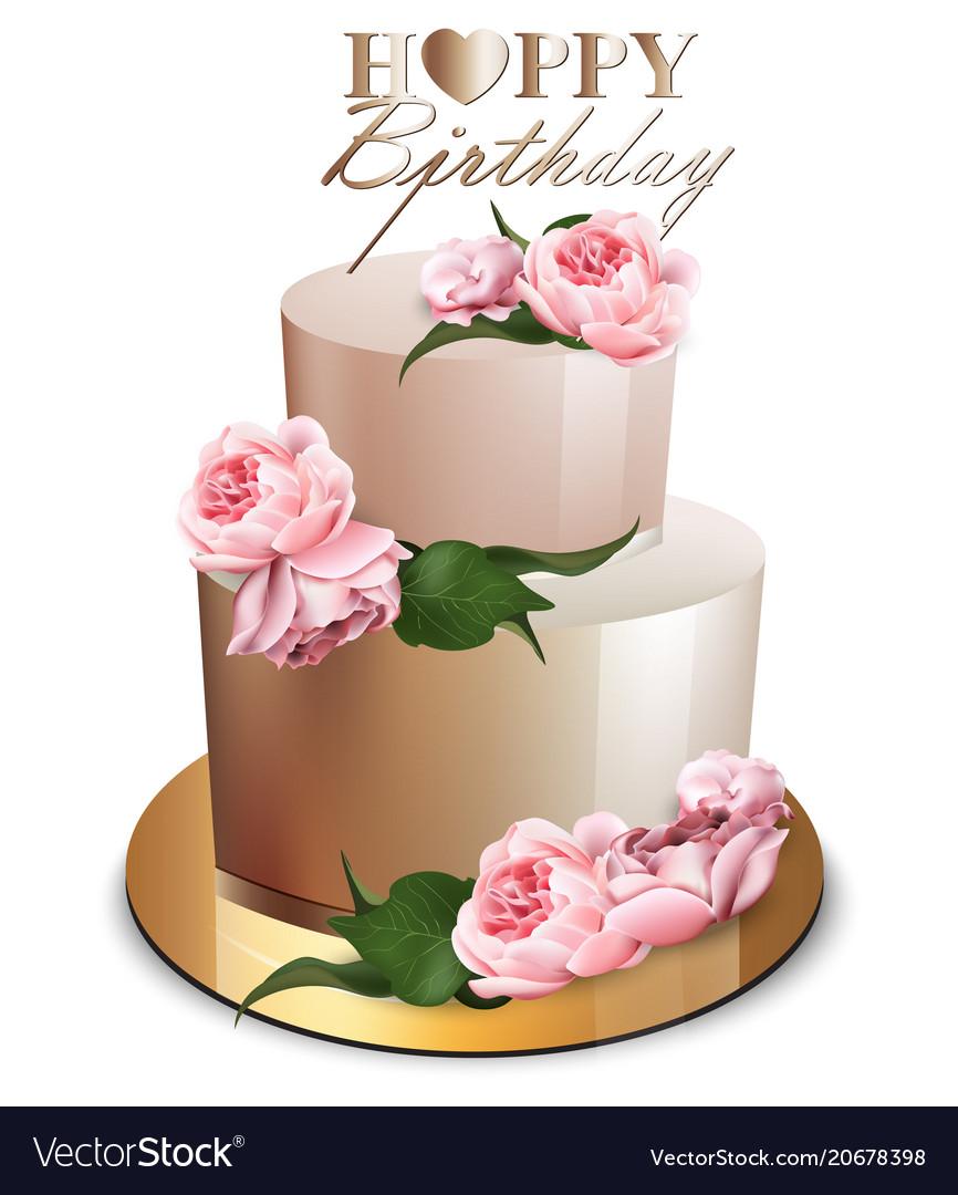 Happy Birthday Cake Pic Happy Birthday Cake Realistic Anniversary Vector Image