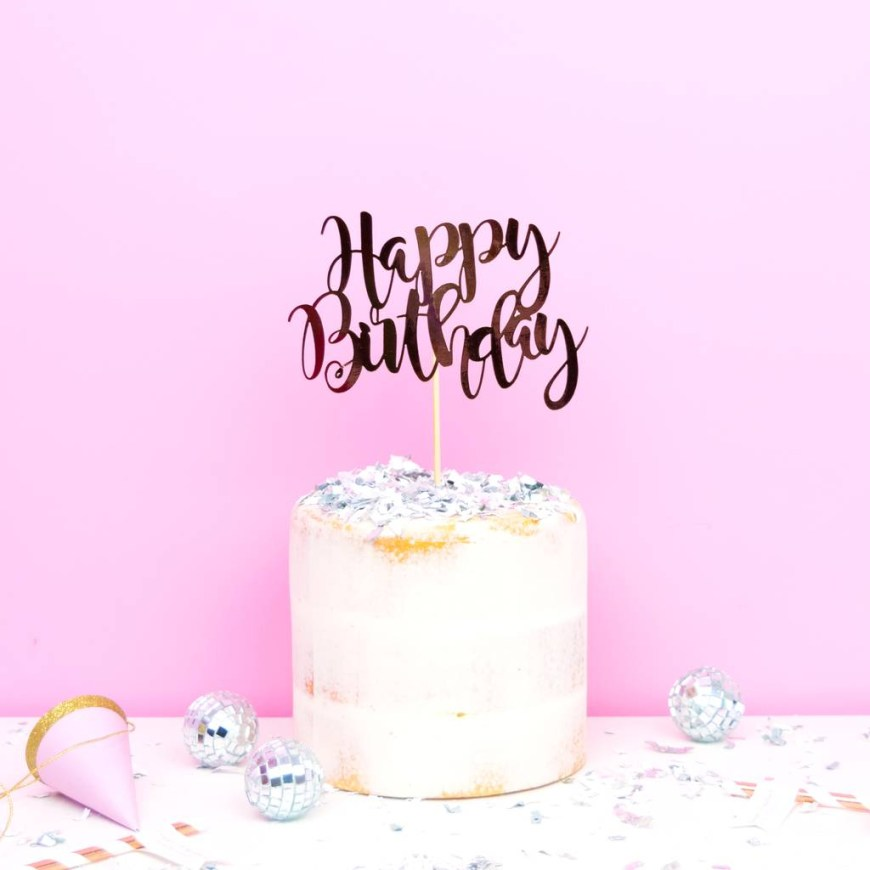 Happy Birthday Cake Topper Happy Birthday Cake Topper All Her Glory Notonthehighstreet