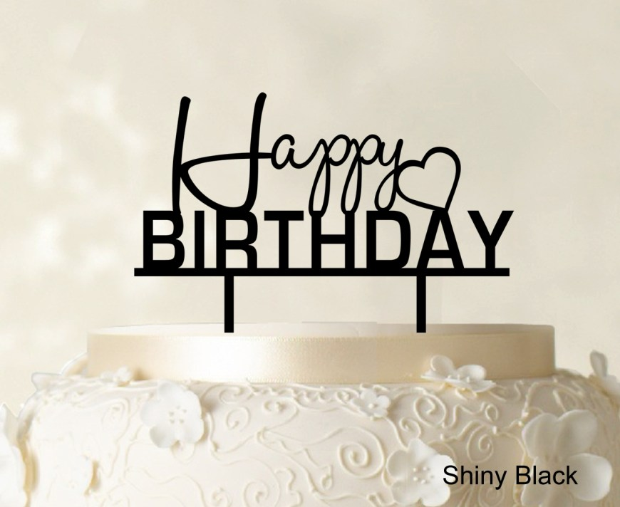 Happy Birthday Cake Topper Happy Birthday Cake Topper Personalized Cake Topper 6 7wide