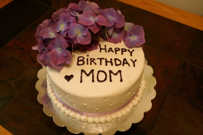 Happy Birthday Mom Cake Happy Birthday Mom Cake Hate To Cut Into It But Cake It Meant