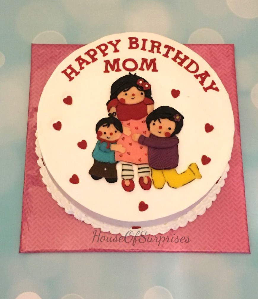 Happy Birthday Mom Cake Happy Birthday Mom Cake Houseofsurprises Creation Pinterest