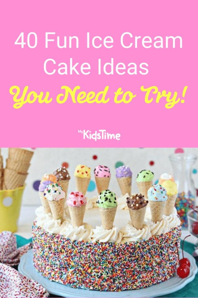 Ice Cream Birthday Cake 40 Fun Ice Cream Cake Ideas You Need To Try