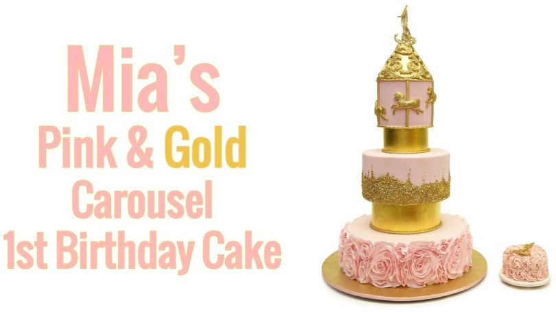 Pink And Gold Birthday Cake Mias Pink Gold Carousel Birthday Cake Youtube