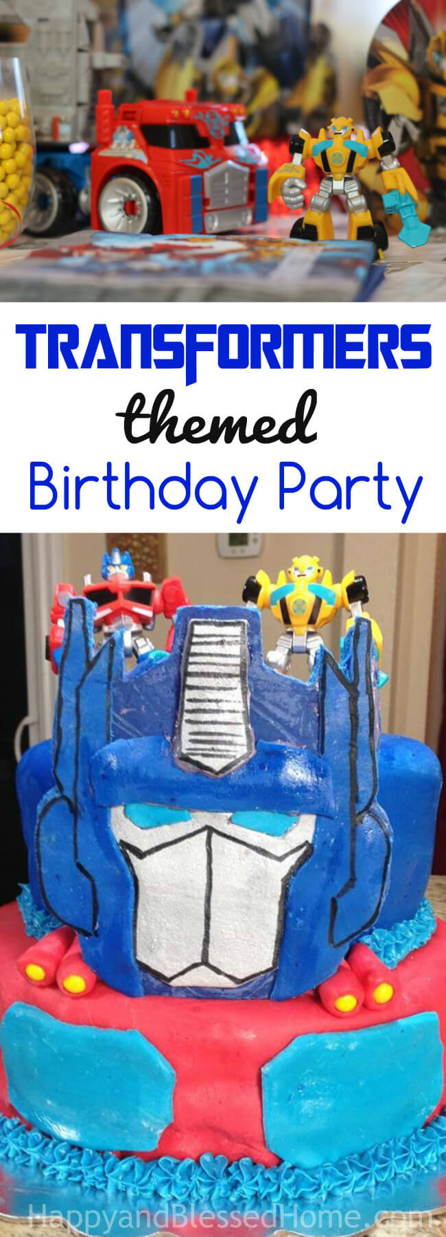 Transformers Birthday Cake Rescue Bots And Transformers Birthday Party Happy And Blessed Home