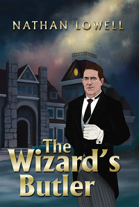 Book Cover of The Wizard's Butler by Nathan Lowell