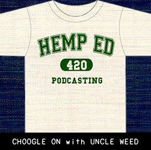 Bacon, Biscuits and Hemp Ed – Choogle On! #39
