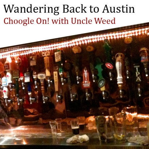 Wandering Back to Austin – Choogle On #85