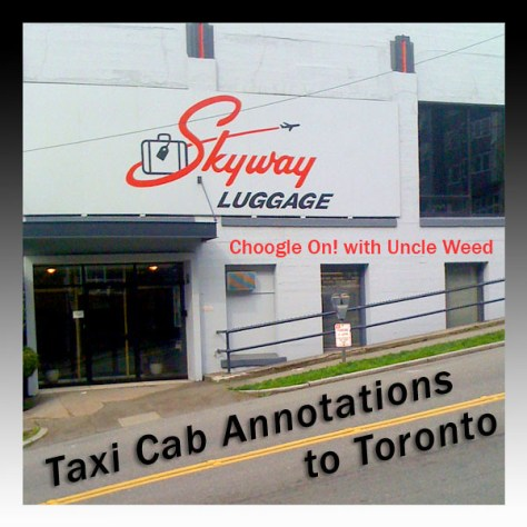 Taxi Cab Annotations to Toronto – Choogle On #86