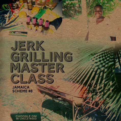 Jerk Grilling Master Class – Choogle On Jamaica Scheme #8