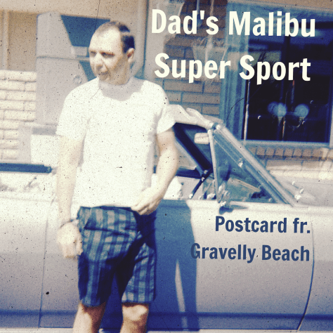 Dad's Malibu Super Sport – Postcard #65