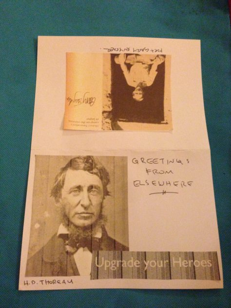 Greetz from Elsewhere: Upgrade your Heroes (H. David Thoreau and Gary Snyder)