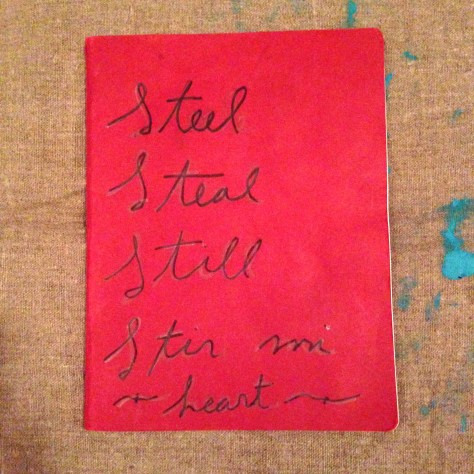 "Journal: ""Steel, Steal, Still, Stir me heart"", 2014 (red)"