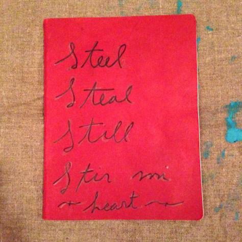 "Journal: ""Steel, Steal, Still, Stir me heart"", 2014 (red)"