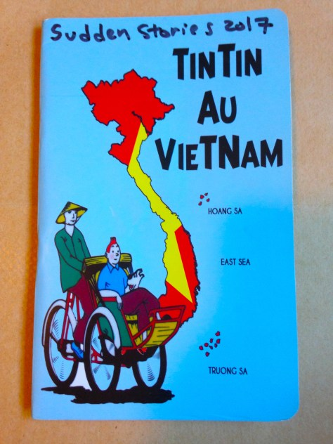 "Journal: Sudden Stories, Victoria, 2017 / ""Tintin Au Vietnam"" cover"