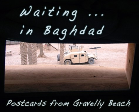 Pod cover - Postcards from Gravelly Beach - Waiting Resisting in Baghdad