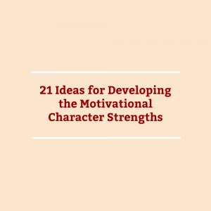 Post Image- Motivational Character Strengths Ideas