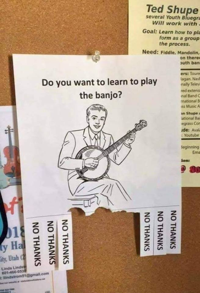 Meme - Do you want to learn to play the banjo?