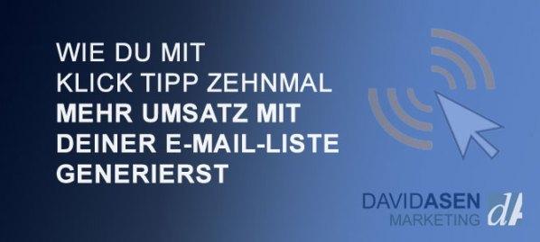 Wie du mit Klick Tipp zehnmal mehr Umsatz mit deiner E-Mail-Liste generierst