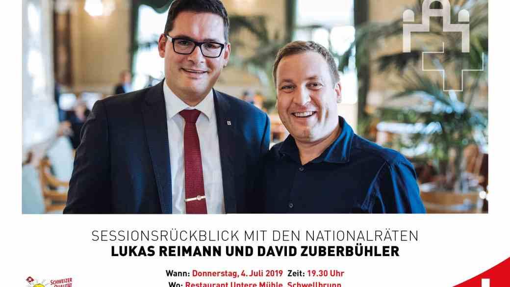 Sessionsrückblick mit NR David Zuberbühler und Lukas Reimann