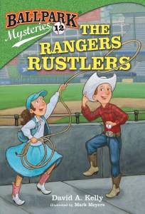 Ballpark Mysteries #12 - The Rangers Rustlers