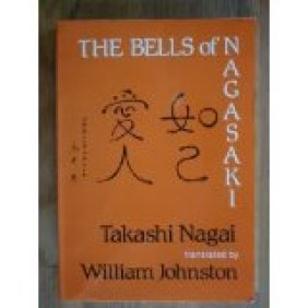 Takashi Nagai The bells of Nagasaki