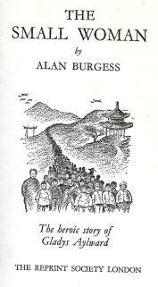 Alan Burgess The Small Woman - Gladys Aylward