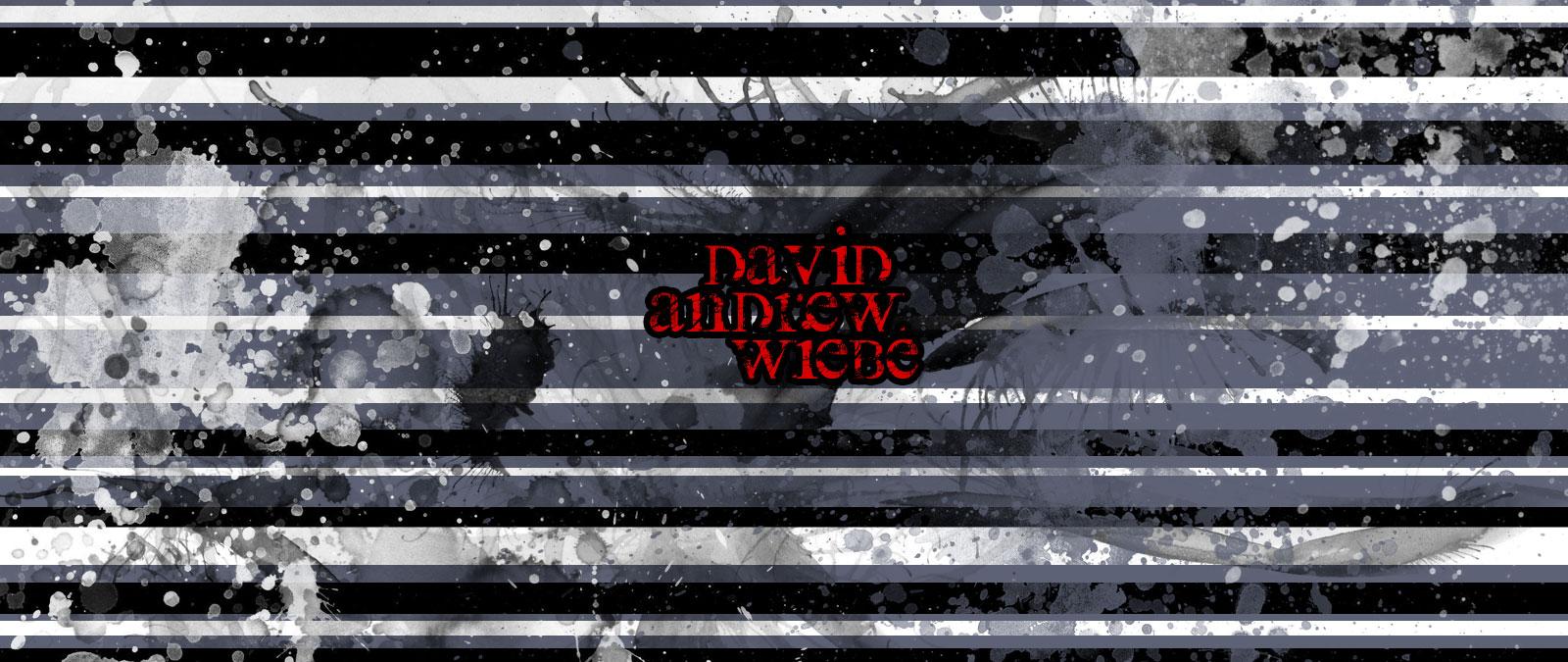David Andrew Wiebe classic background