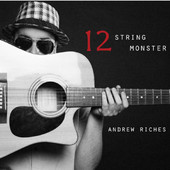 Andrew Riches - 12 String Monster