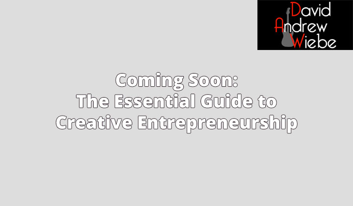 Coming Soon: The Essential Guide to Creative Entrepreneurship