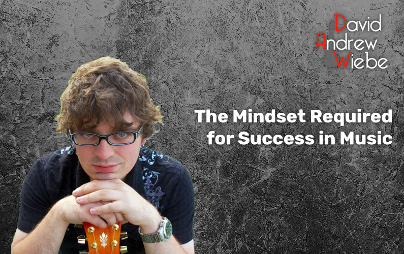 The Mindset Required for Success in Music