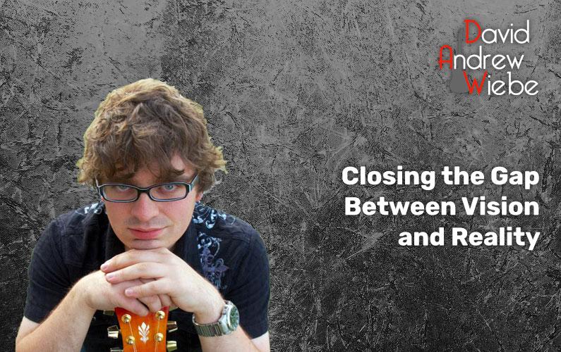 Closing the Gap Between Vision and Reality