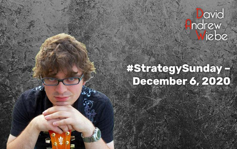 #StrategySunday – December 6, 2020
