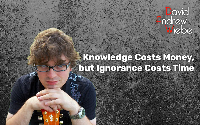 Knowledge Costs Money, but Ignorance Costs Time