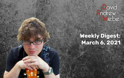 Weekly Digest: March 6, 2021